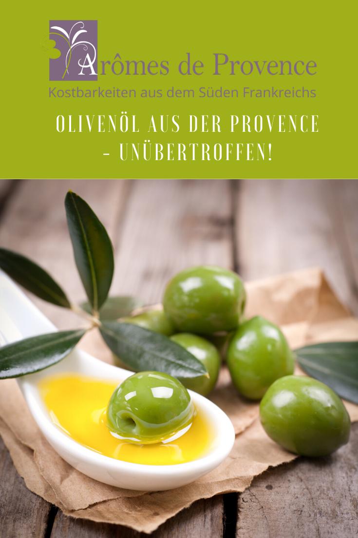 Olivenöl Provence - unübertroffen